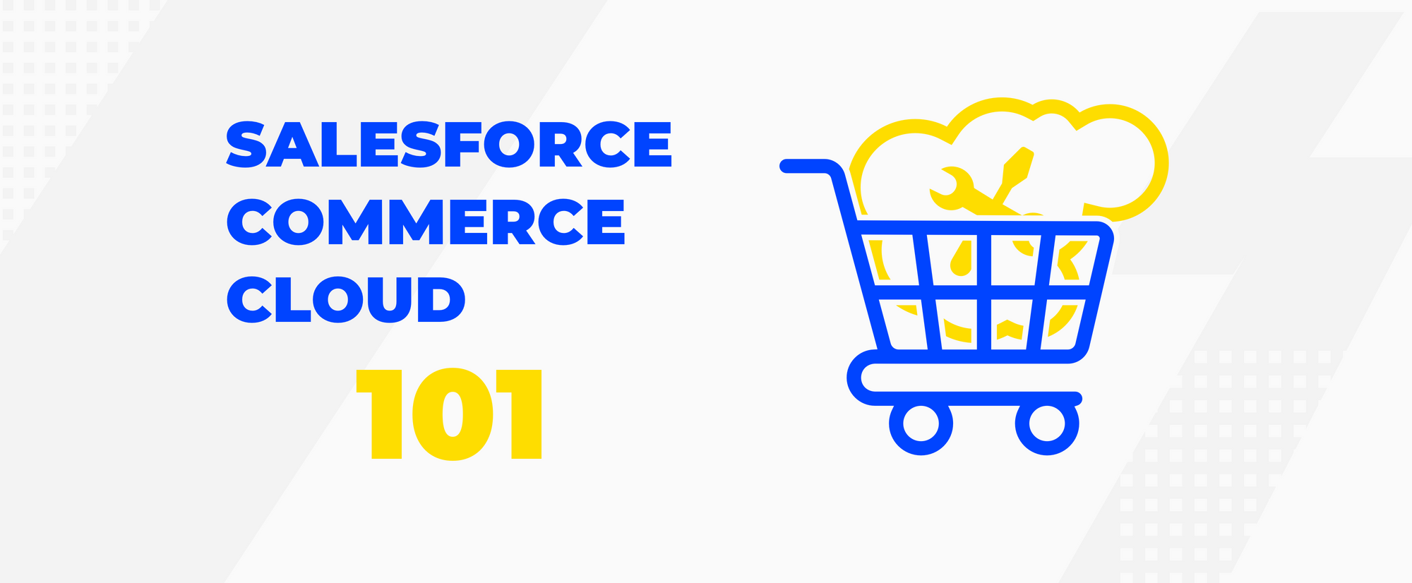What is Salesforce Commerce Cloud And How E-commerce Could Use it?