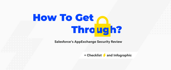 How To Pass Salesforce AppExchange Security Review