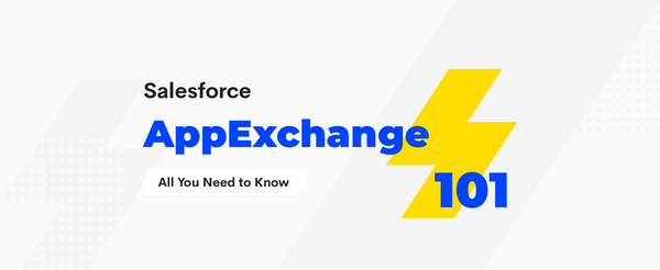 Salesforce AppExchange 101: All You Need to Know